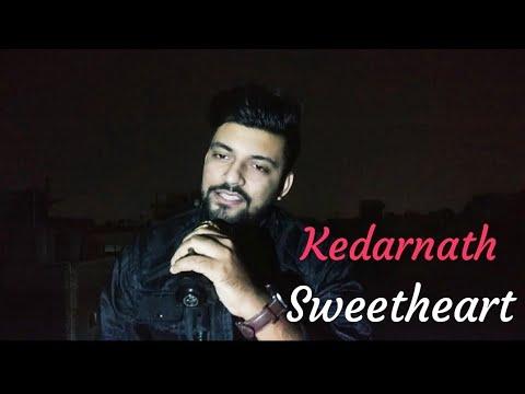 Kedarnath | Sweetheart | Whatsapp Status | Cover BY HItesh Rajput ...