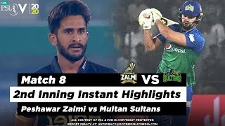Peshawar Zalmi vs Multan Sultans | 2nd Inning Highlights | Match 8 | 26 Feb 2020 | HBL PSL 2020