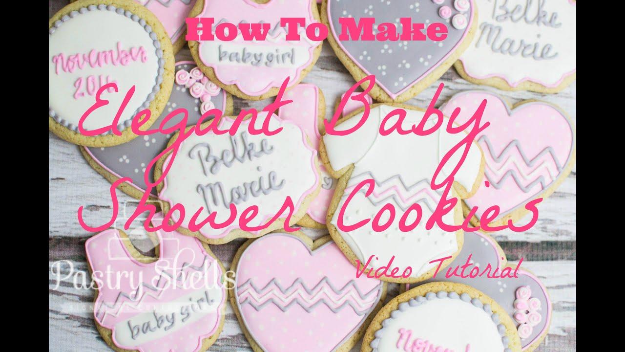 Elegant Baby Shower Cookies Tutorial