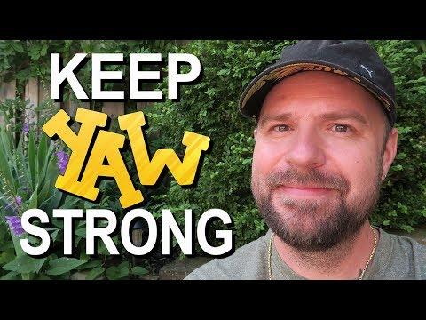 Keep YAW Strong!