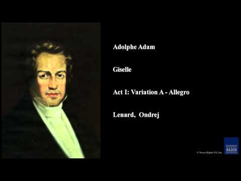 Adolphe Adam, Giselle, Act I: Variation A - Allegro