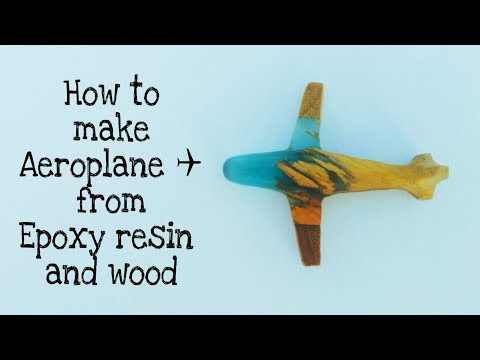 How to make DIY Aeroplane from Epoxy Resin and Wood | Aeroplane |resincast |Resin tutorial |Craft