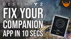 How to Fix the Destiny 2 Companion App in 10 Seconds / Nov 16 Update