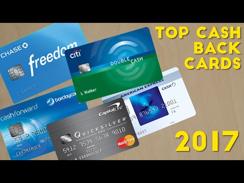 Top CASH BACK Credit Cards 2017