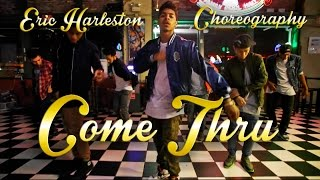 Come Thru @Jacquees | Eric Harleston Choreography