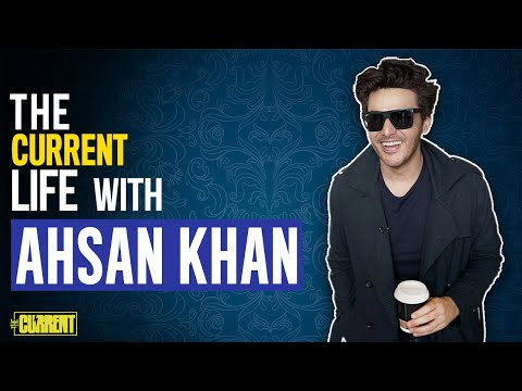 Ahsan Khan | The Current Life