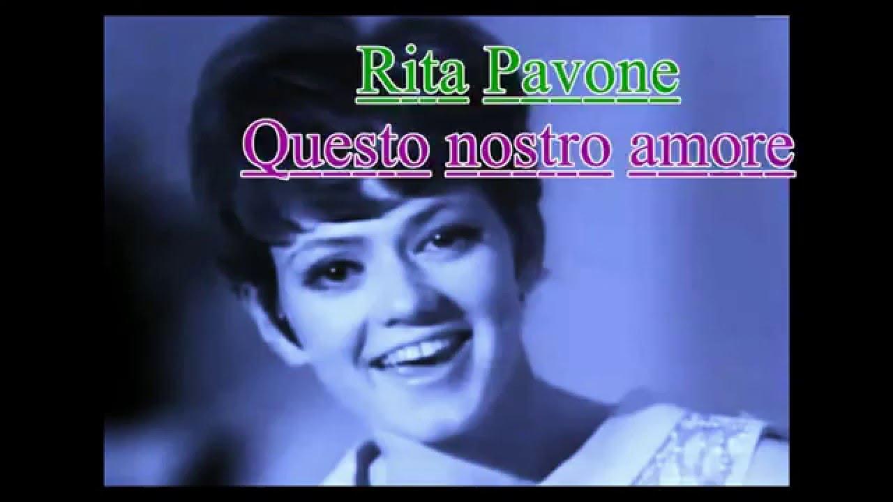 rita-pavone-questo-nostro-amore-video-and-audio-restored