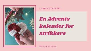 3. søndag i Advent  Charlotte Kaae 2019 (skal vi strikke vore julehjerter sammen? + Gratis opskrift)