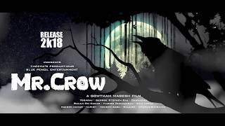 Mr.Crow Motion Poster | short Film | Directed By Gowtham Magesh | RELEASE 2k18