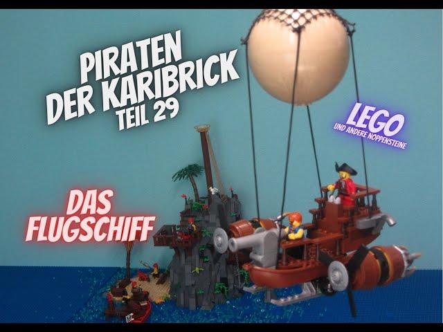 Piraten der Karibrick - Teil 29 - Das Flugschiff
