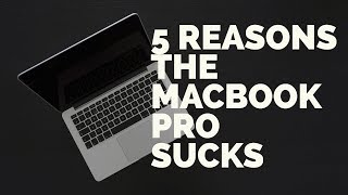 5 Reasons To Not Buy The New Macbook Pro - The New 2017 Apple Macbook Pro Sucks - Macbook Average