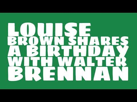 Who does Louise Brown share a birthday with?
