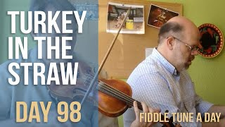 Turkey in the Straw - Fiddle Tune a Day - Day 98