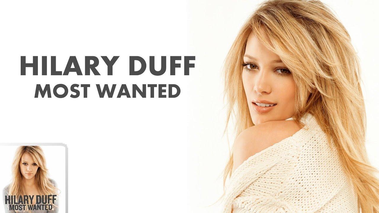 Hilary Duff - Most Wanted (Full Album) - YouTube Hilary Duff Metamorphosis