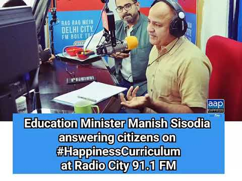 """Education Minister Manish Sisodia answering citizen on """"Happiness Curriculum"""" at Radio City 91.1 FM"""