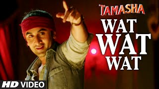 "Presenting ""Wat Wat Wat"" VIDEO Song in the voice of Arijit Singh & ..."