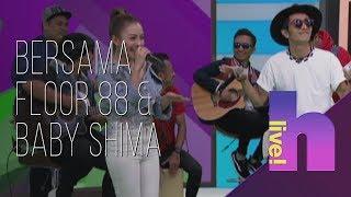 hLive! bersama Floor 88 & Baby Shima MP3