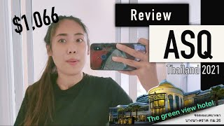 Review ASQ hotel รีวิวที่กักตัว 16 วัน ในราคา 32,000 บาท the green view hotel |