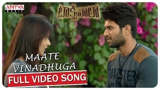 Maate Vinadhuga Full Video Song || Taxiwaala Movie || Vijay Deverakonda, Priyanka