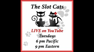 The Slot Cats : LIVE from San Manuel Casino