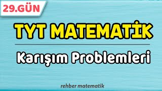 Karışım Problemleri  49 Günde TYT Matematik 29.Gün rmtayfa 2021tayfa