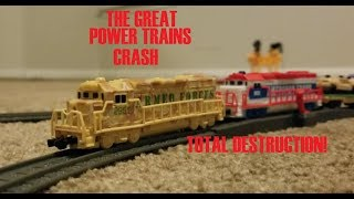 The Great Power Trains Crash: Total Destruction