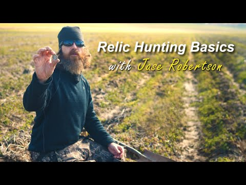 Relic Hunting Basics with Jase Robertson