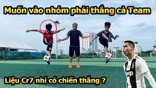 Thử Thách Bóng Đá Ronaldo nhí vượt ải của Đỗ Kim Phúc và Duy Trung để vào Team DKP Việt Nam