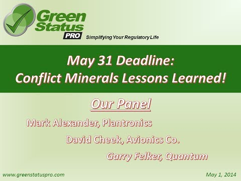 May 31 Deadline: Conflict Minerals Lessons Learned Webinar