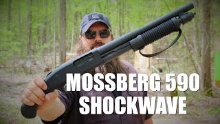 mossberg 590 shockwave review