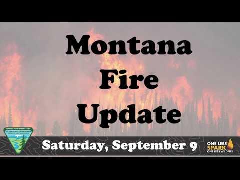 Montana Fire Update Sat 09 Sept 17