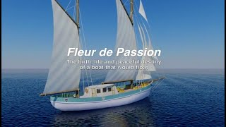 Fleur de Passion, the boat that would float, 2017