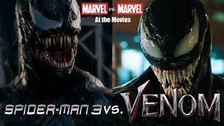 Spider-Man 3 vs. Venom: Marvel vs. Marvel At the Movies