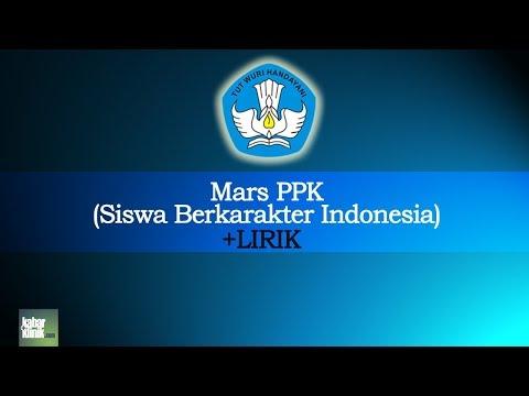 Mars PPK (Siswa Berkarakter Indonesia) + Lirik