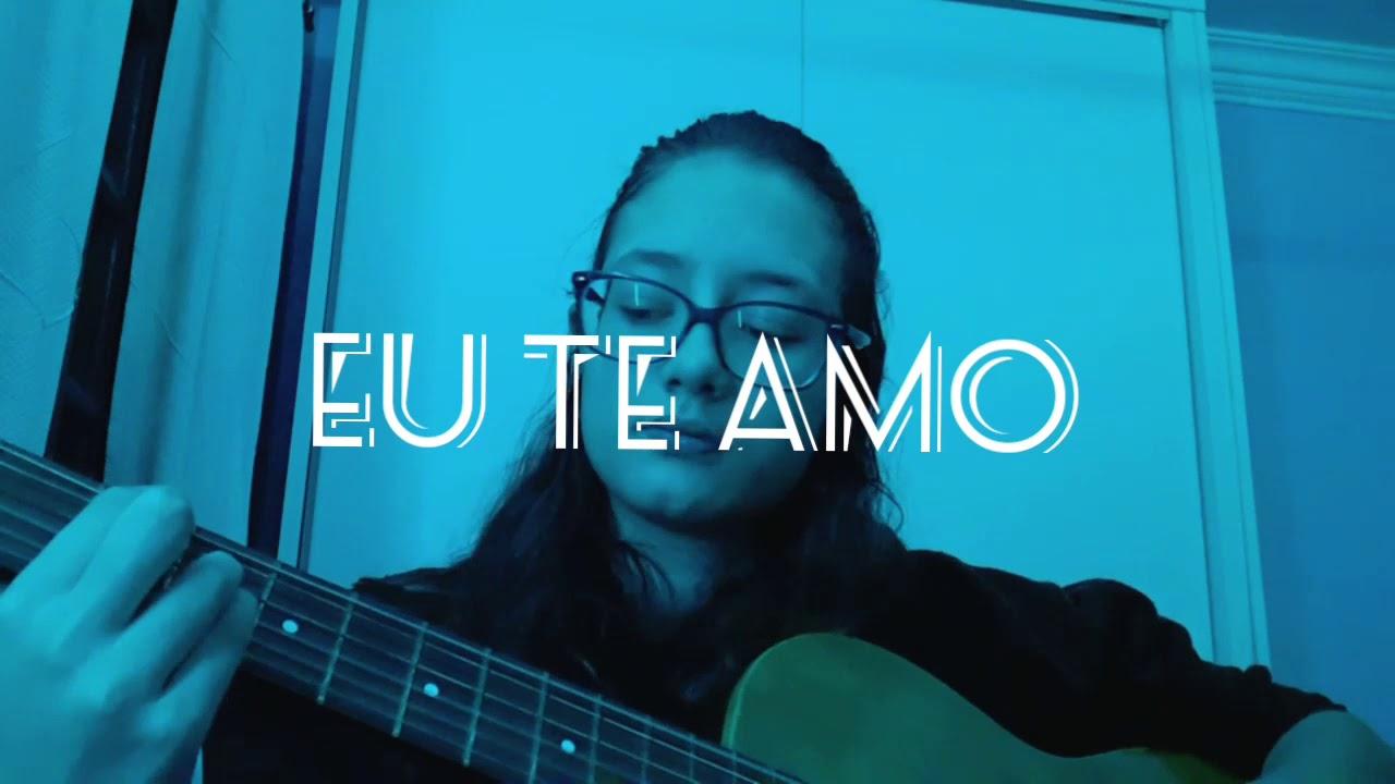 Eu te amo.. - YouTube