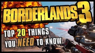 Borderlands 3 - Top 20 need to knows | Skills, Offline Mode, Classic Mode & More