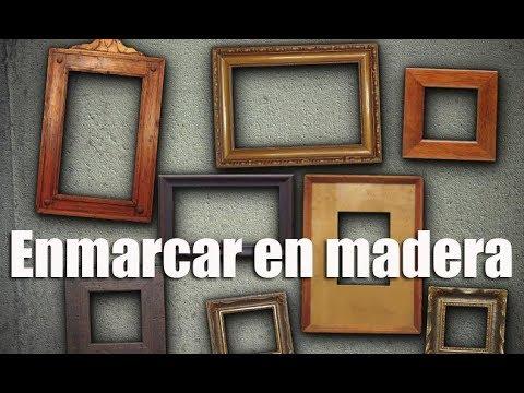 Como enmarcar una foto con marco de madera. - YouTube