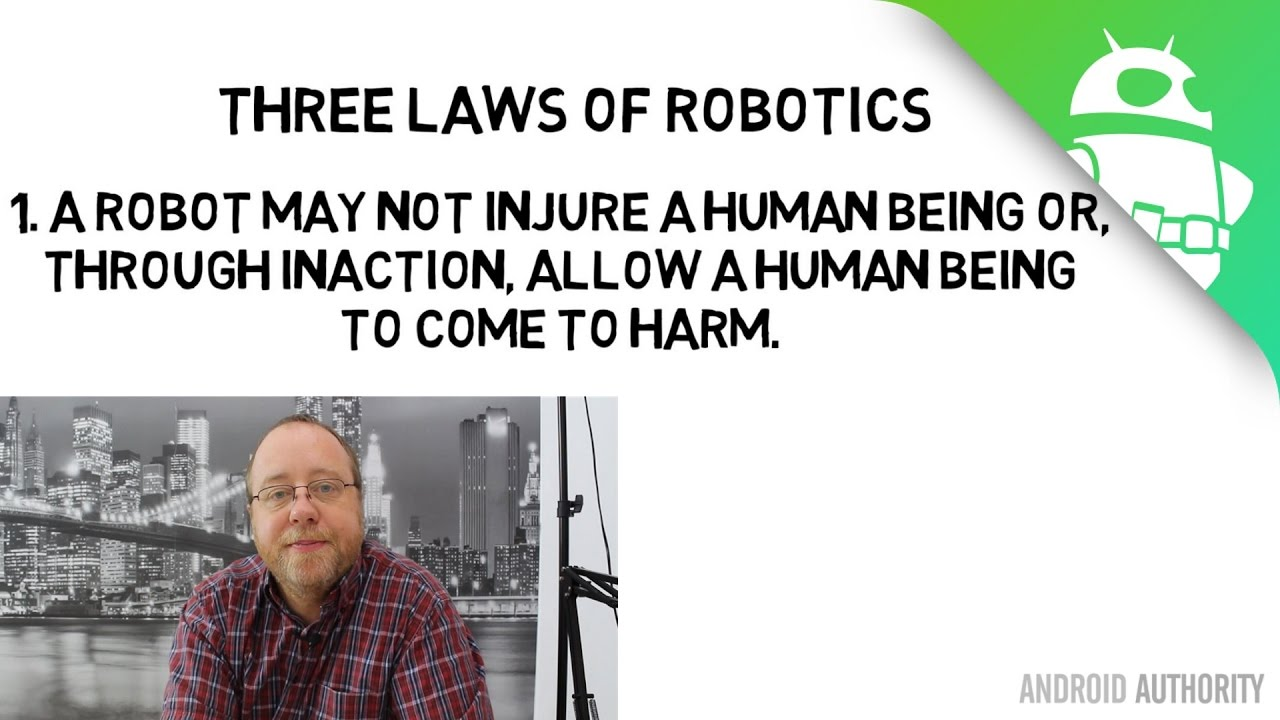 Why The Three Laws Of Robotics Won T Save Us From Google S Ai Gary