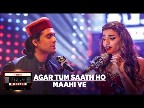 Agar Tum Saath Ho Maahi Ve l T-Series Mixtape l Jubin N Prakriti K Abhijit V l Bhushan Kumar Ahmed K