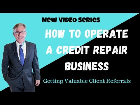How to Operate a Credit Repair Business - Referral Sources