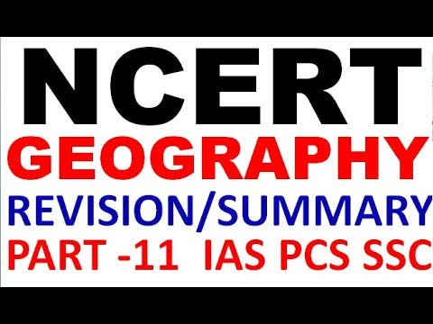 FULL NCERT GEOGRAPHY REVISION / SUMMARY ANALYSIS | Part 11