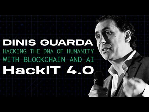Dinis Guarda - Hacking the DNA of humanity with Blockchain and AI