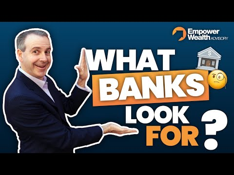 How to.. What do Banks look for when Lending Money? Mortgage tips with Ben Kingsley Empower Wealth