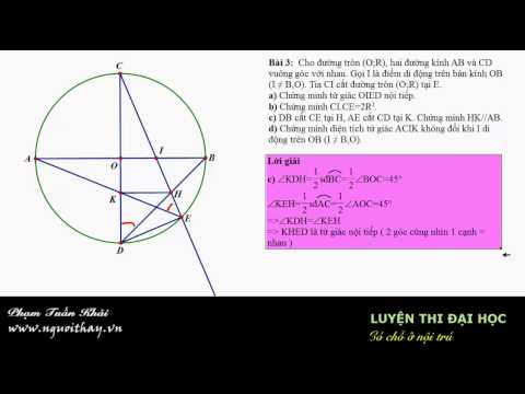 Tuyển sinh lớp 10 || Hình học lớp 9 (Phần 3 )|| Phạm Phong- nguoithay