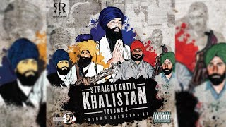 Jago Reloaded | Khalistan Volume 4 | Straight Outta | Latest Song
