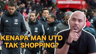 Kenapa Man Utd Tak Shopping?