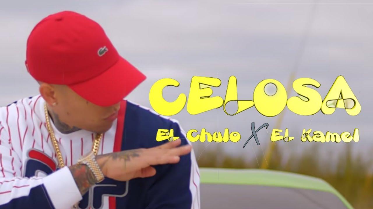 Download El Chulo x El Kamel - Celosa (Video Oficial)
