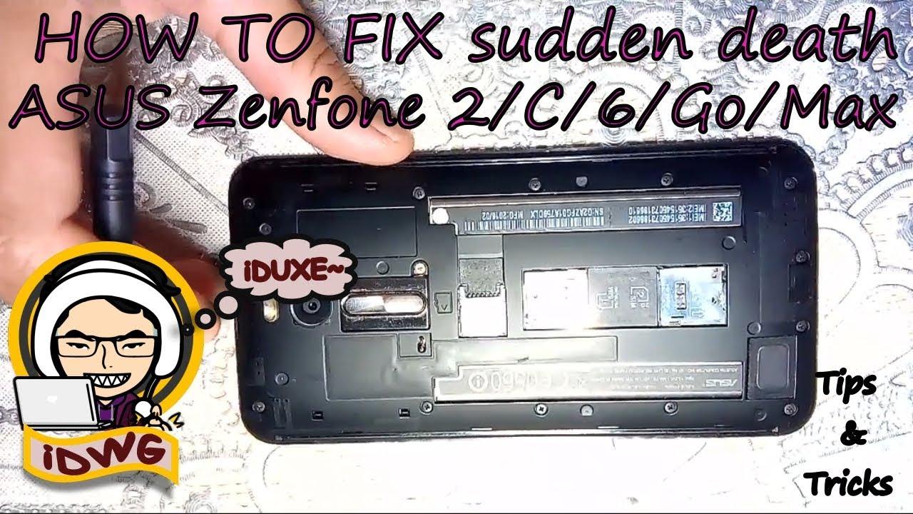 Cara Memperbaiki Asus Zenfone 2 C 6 Go Max Tiba Tiba Mati Tidak Bisa Mengisi Mengaktifkan