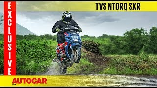 TVS Ntorq SXR   Feature   Autocar India