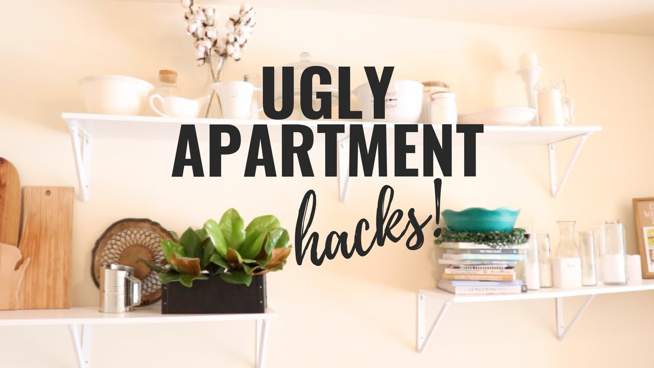 UGLY APARTMENT HACKS | TIPS TO MAKE A DATED APARTMENT ...